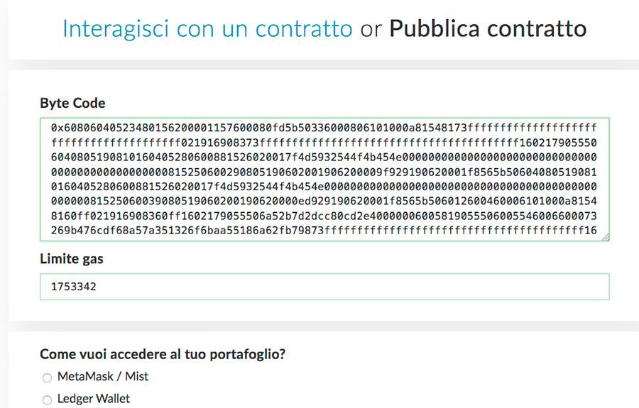 In myetherwallet inserisci il ByteCode nella sezione pubblica contratto